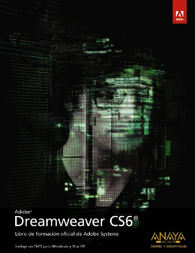 Adobe Dreamweaver CS6: Libro de formación oficial de Adobe System / Classroom in the Book