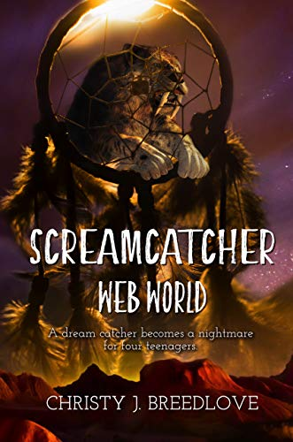 Screamcatcher: Web World by Chris J. Breedlove ebook deal