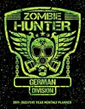 Zombie Hunter German Division: 2019-2023 Five Year Calendar and Planner 8.5x11 144 Pages