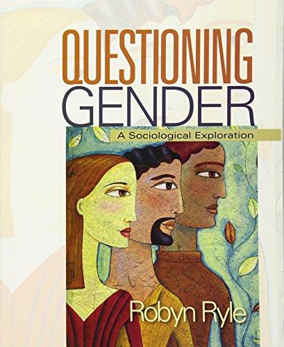Questioning Gender: A Sociological Exploration