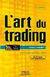 L'art du trading (ED ORGANISATION) - Format Kindle - 37,99 €