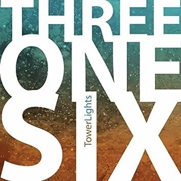 Three One Six