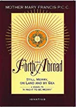 Forth and Abroad: Still Merry, on Land and Sea