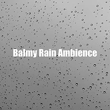 Balmy Rain Ambience
