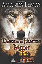 Dance of the Hunter's Moon (Sakana Series, Band 3)