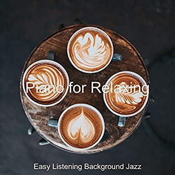Piano for Relaxing