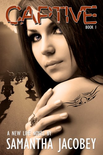 Book: Captive - Book 1 - Formerly Life of Recovery (A New Life) by Samantha Jacobey