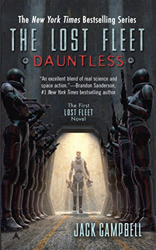 The Lost Fleet: Dauntless by [Jack Campbell]