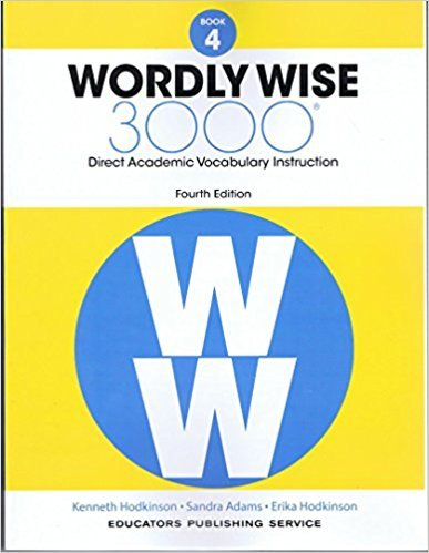 Wordly Wise, Book 4: 3000 Direct Academic Vocabulary Instruction