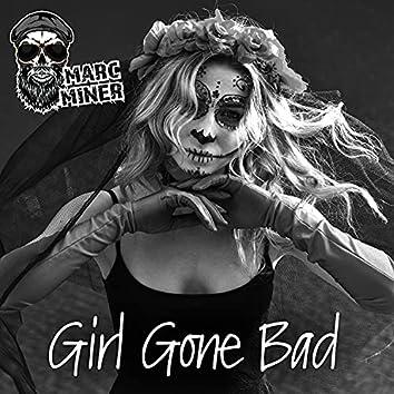 Girl Gone Bad