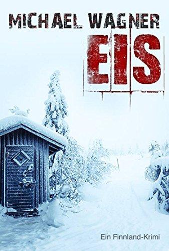 Eis - Ein Finnland-Krimi