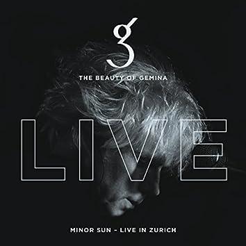 Minor Sun - Live in Zurich