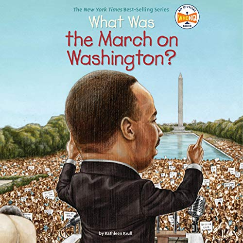What Was the March on Washington? cover art