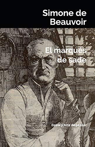 El marqués de sade (Spanish Edition)