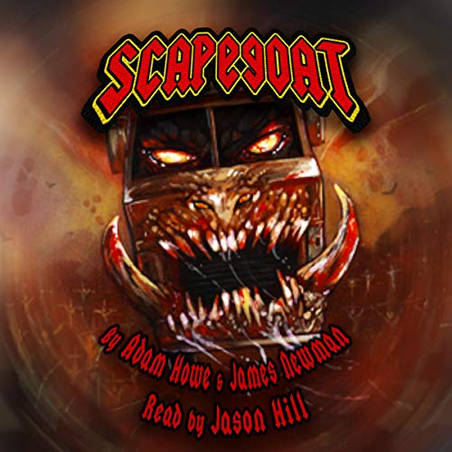 Scapegoat Audiobook By Adam Howe, James Newman cover art