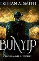 A Web Of Stories (Bunyip Book 2)