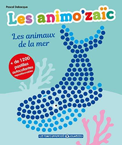 Les animo'zaïc - Les animaux de la mer + de 1200 pastilles autocollantes repositionnables
