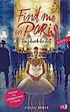 Find me in Paris - Tanz durch die Zeit (Band 3): Das Buch zur dritten Staffel - Ausstrahlung ab November 2020 im KIKA und ZDF (Die Find me in Paris-Reihe)