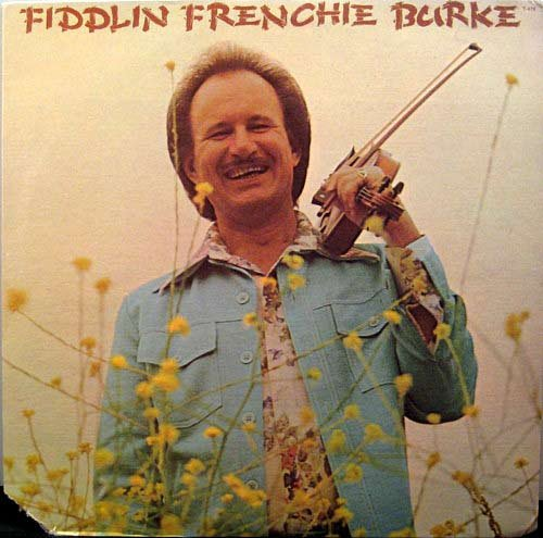 Fiddlin Frenchie Burke [Lp Vinyl]