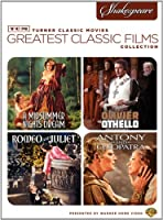 TCM Greatest Classic Films Collection, Shakespeare (A Midsummer Night's Dream / Othello / Romeo and Juliet / Antony and Cleopatra)