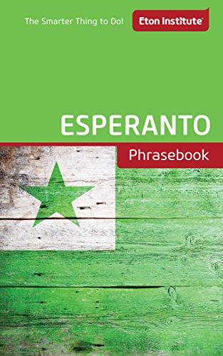 Esperanto Phrasebook (Eton Institute - Language Phrasebooks)