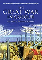 Great War in Colour: In Art & Photography [DVD]