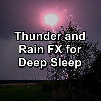 Thunder and Rain FX for Deep Sleep
