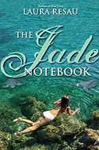 The Jade Notebook (Notebook Series 3)