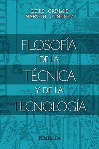 Filosofía de la técnica y de la tecnología eBook: Martín Jiménez ...