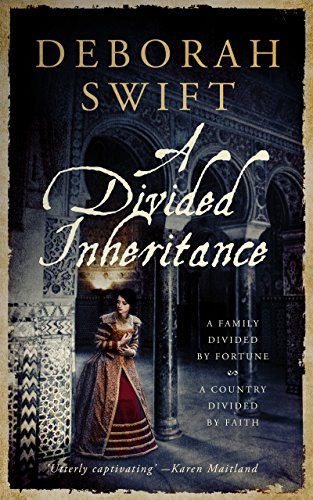 A Divided Inheritance : Epic historical fiction by [Deborah Swift]