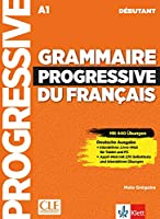 Grammaire progressive du français - Niveau débutant - Deutsche Ausgabe: Mit 450 neuen Uebungen online. Schuelerbuch + Audio-CD + Online
