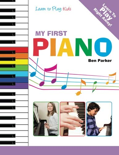 Price comparison product image My First Piano: Learn To Play: Kids