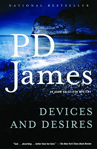 Devices and Desires (Adam Dalgliesh Mysteries, No. 8)