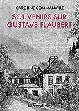 Souvenirs Sur Gustave Flaubert