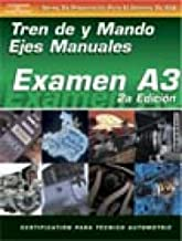 ASE Test Prep Series -- Spanish Version, 2E (A3): Automotive Manual Drive Trains and Axles (Delmar Learning's ASE Test Prep Series)