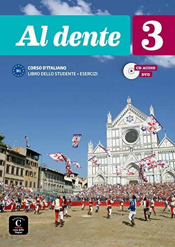 Al dente 3 Libro dello studente + esercizi + CD+DVD: Al dente 3 Libro dello studente + esercizi + CD+DVD (ITALIEN NIVEAU ADULTE 5,5%)