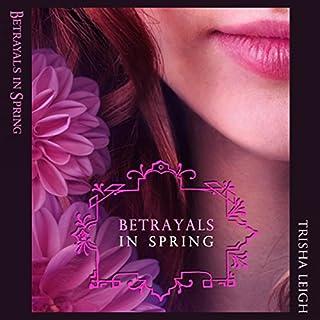 Betrayals in Spring audiobook cover art