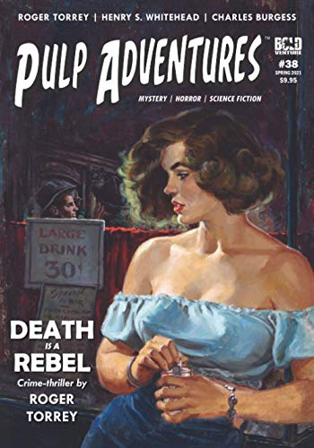 Pulp Adventures #38: Death is a Rebel