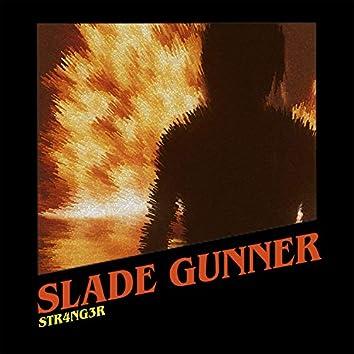 SLADE GUNNER