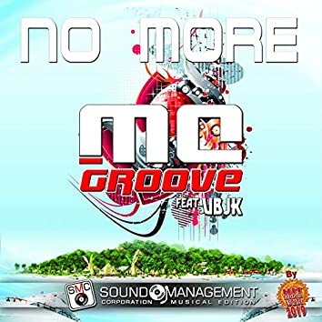 No More (feat. Ubjk) [Hit Mania Estate 2019]