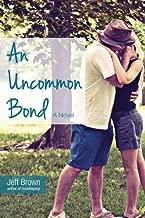 Best an uncommon bond Reviews