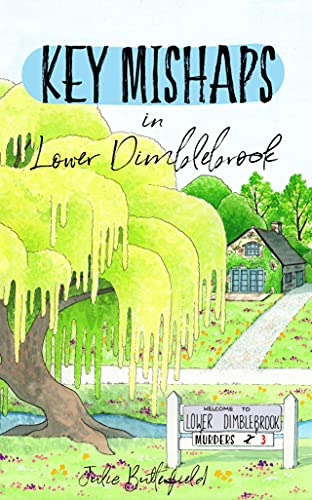 Key Mishaps in Lower Dimblebrook: A delightful cozy mystery about village life, gossip - and murder! (Isabelle Darby Cozy Village Mysteries Book 3) by [Julie Butterfield]