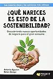 ¿Qué Narices Es Esto De La Sostenibilidad? (Management)