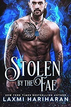 Stolen by the Fae: Paranormal Romance (Fae's Claim Book 1) by [Laxmi Hariharan]