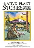 Native Plant Stories by Joseph Bruchac(1995-03-01)