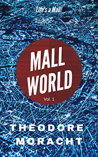 Mall World Vol. 1: A Bundle of Dystopian Short Stories (English Edition)