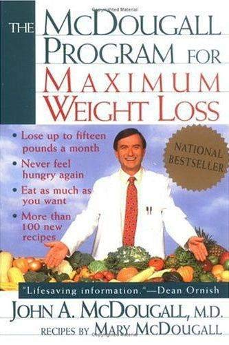 Compare Textbook Prices for The McDougall Program for Maximum Weight Loss Reprint Edition ISBN 9780452273801 by McDougall, John A.