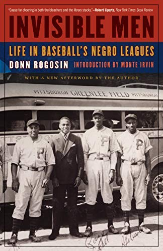 Invisible Men: Life in Baseball's Negro Leagues (English Edition)