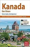Nelles Guide Reiseführer Kanada: Der Osten: Ontario, Québec, Atlantikprovinzen (Nelles Guide / Deutsche Ausgabe)
