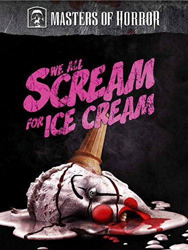 Masters of Horrors - We All Scream for Ice Cream [dt./OV]
